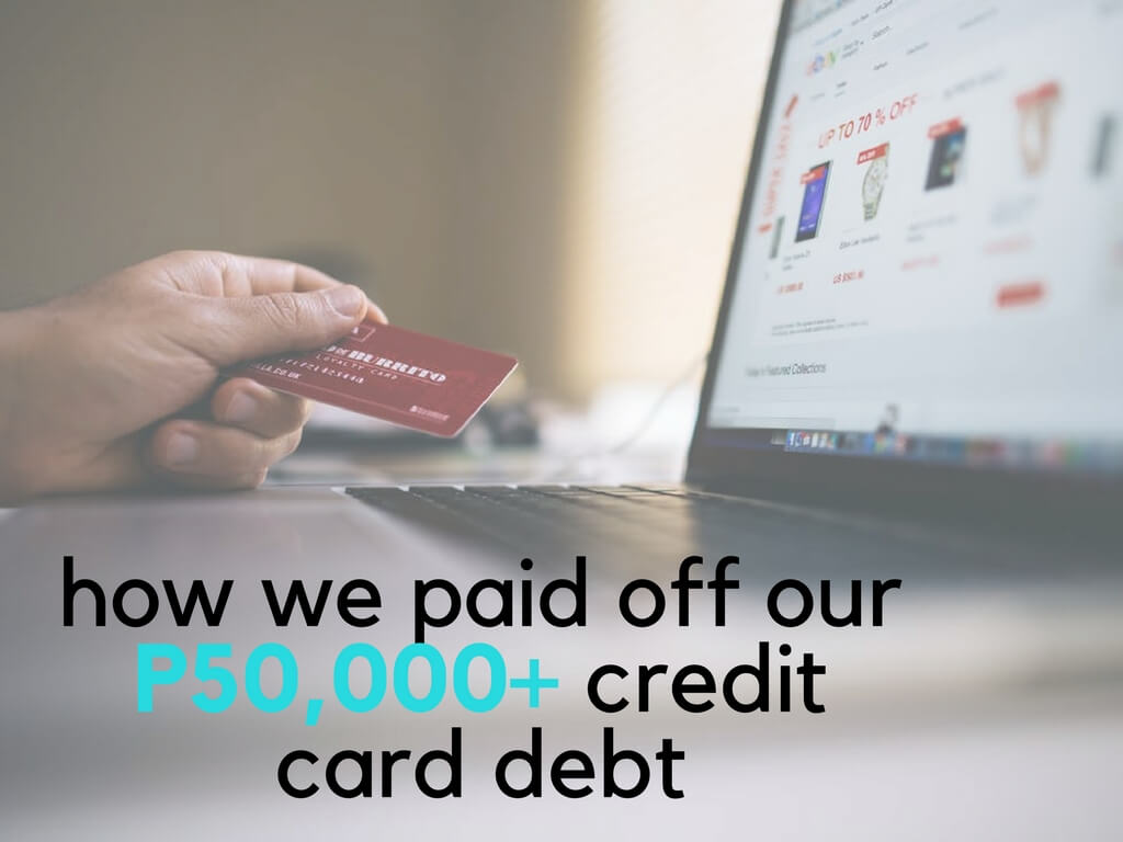 how we paid off our P50,000+ credit card debt (1)