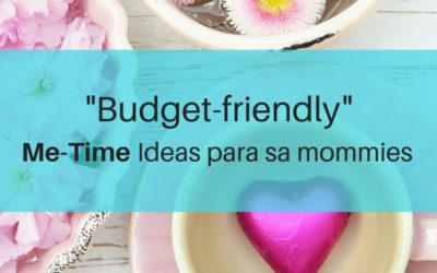 "Budget-friendly ""Me-time"" Ideas for Moms"