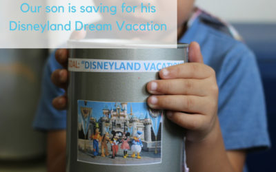 My child is saving for his Disneyland Dream Vacation