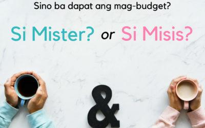 Sino ba dapat ang mag-budget? Si Mister or Misis?