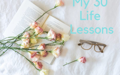 My 30 Life Lessons